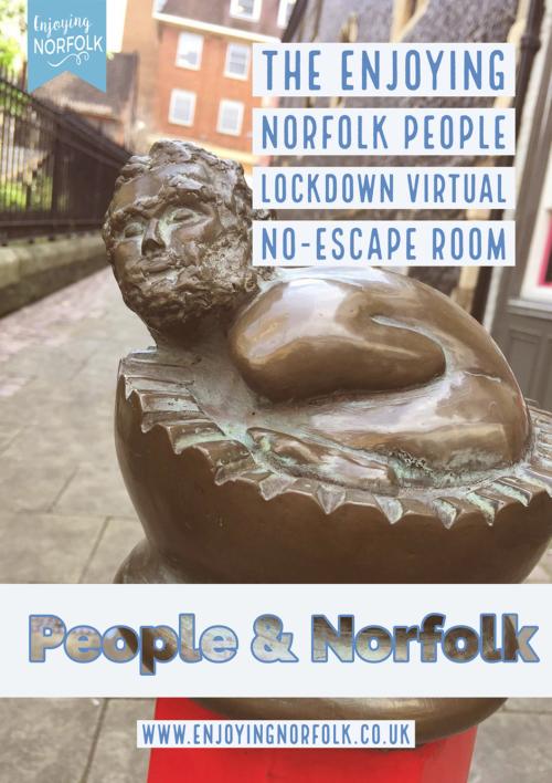 The Enjoying Norfolk People Lockdown Virtual No-Escape Room.
