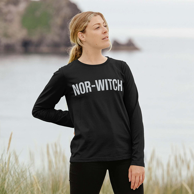 Nor-Witch Womens Slogan Long Sleeved Tee.